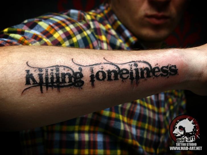 Blackwork Killing Loneliness Lettering tattoo by Mad-art Tattoo