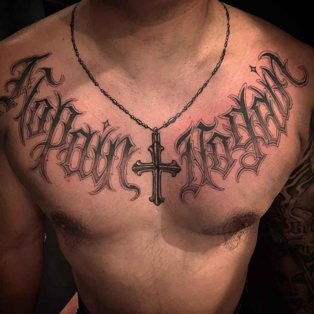 Script Tattoo Chicano on Chest